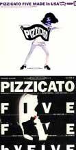 pizzicato five
