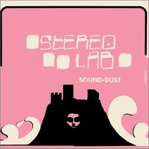 sound dusted stereolab
